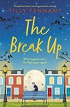 The Break Up: The perfect heartwarming romantic comedy