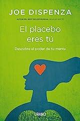 El placebo eres tú- Epub (Spanish Edition) Kindle Edition