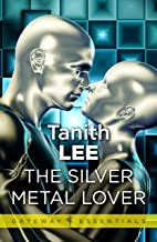 The Silver Metal Lover (Gateway Essentials)