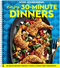 Good Housekeeping's Easy 30-Minute Dinners: Delicious Meals for your Skillet, Multi-Cooker, Sheet Pan and Grill