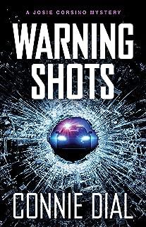 Warning Shots (Josie Corsino Mysteries Book 5)