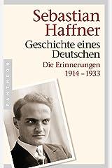Geschichte eines Deutschen: Die Erinnerungen 1914-1933 (German Edition) Kindle Edition