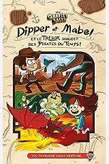 GRAVITY FALLS - Dipper et Mabel et le trésor maudit des pirates du temps ! - Version VIS L'AVENTURE Capa comum