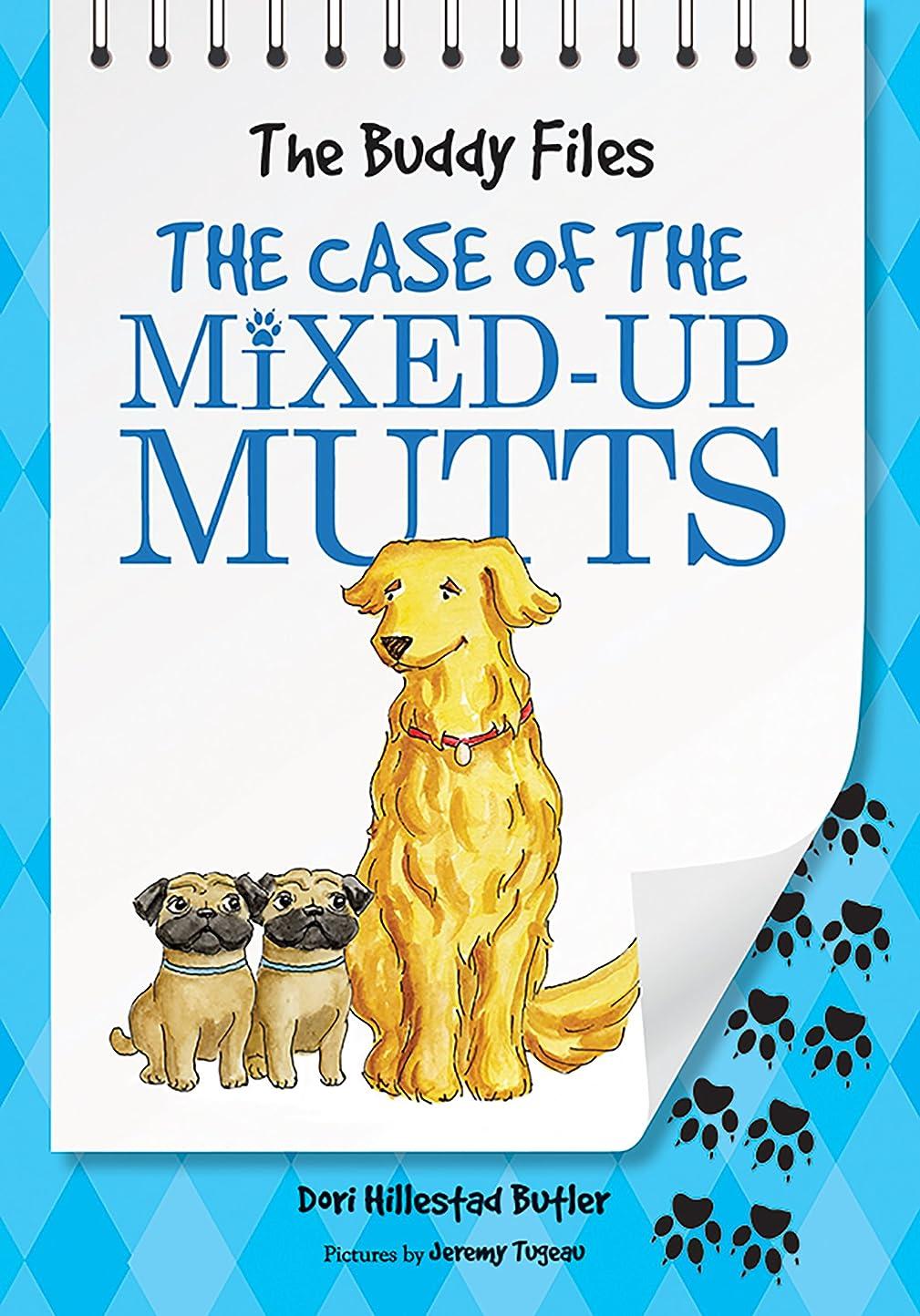 約不明瞭町The Case of Mixed-Up Mutts (The Buddy Files Book 2) (English Edition)