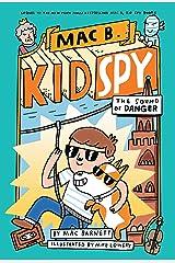 The Sound of Danger (Mac B., Kid Spy #5) Kindle Edition