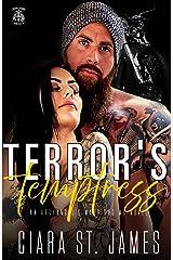 Terror's Temptress: Forbidden fruit, an MC Princess (Dublin Falls' Archangel's Warriors MC Book 1) Kindle Edition