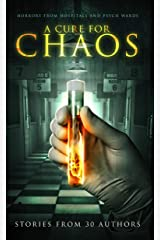A Cure for Chaos: Horrors From Hospitals and Psych Wards (Haunted Library) Kindle Edition