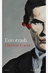 Eurotrash: Roman (German Edition) Format Kindle