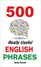 500 Really Useful English Phrases.: From Intermediate to Advanced (Master English Book 2) (English Edition)