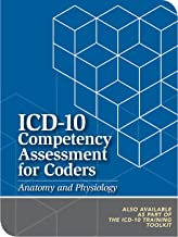 ICD-10 Competency Assessment for Coders: Anatomy and Physiology