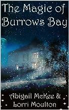 The Magic of Burrows Bay (A Burrows Bay Series Book 1)