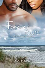Forever Yours (Circle of Friends Novella Series Book 2)
