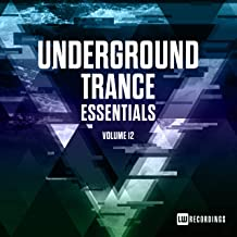 Underground Trance Essentials, Vol. 12
