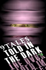 9Tales Told in the Dark #3 (9Tales Dark) Kindle Edition