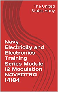 Navy Electricity and Electronics Training Series Module 12 Modulation NAVEDTRA 14184