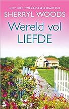 Wereld vol liefde (Dutch Edition)