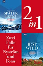Zwei Fälle für Ingrid Nyström und Stina Forss (2in1-Bundle): Später Frost - Rotwild (Die Kommissarinnen Nyström und Forss ermitteln) (German Edition)