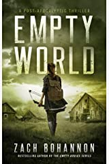 Empty World: A Post-Apocalyptic Zombie Thriller (An Empty Bodies Novel) Kindle Edition
