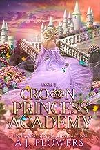 Crown Princess Academy: Book 2
