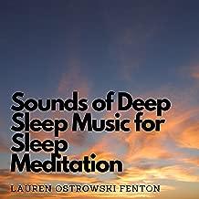 Sounds of Deep Sleep Music for Sleep Meditation