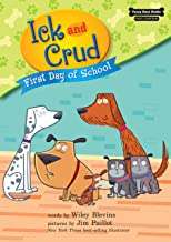 First Day of School (Book 5) (Funny Bone Books ™ First Chapters ― Ick and Crud)