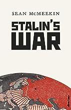 Stalin's War: A New History of the Second World War