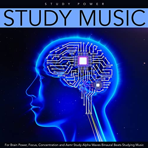 Study Music for Brain Power, Focus, Concentration and Asmr