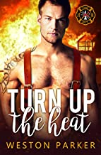 Turn Up The Heat (Searing Saviors Book 3)