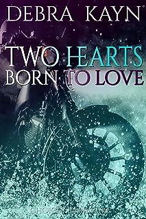 Two Hearts Born to Love (Choices: Tarkio MC Book 3)