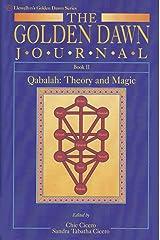 The Golden Dawn Journal, Book 2: Qabalah: Theory and Magic (Llewellyn's Golden Dawn) Paperback