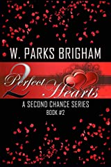 Two Perfect Hearts (A Second Chance Series Book 2) Kindle Edition
