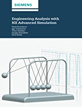 Engineering Analysis With NX Advanced Simulation (English Edition)