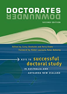 Doctorates Downunder: Keys to successful doctoral study in Australia and Aotearoa New Zealand