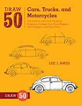 Draw 50 Cars, Trucks, and Motorcycles: The Step-by-Step Way to Draw Dragsters, Vintage..