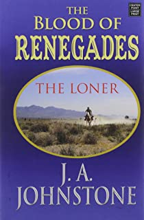 Blood of Renegades: The Loner