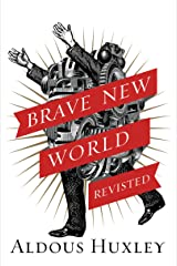 Brave New World Revisited Kindle Edition