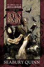 The Devil's Rosary: The Complete Tales of Jules de Grandin, Volume Two (2)