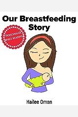 The Nanas Book Our Breastfeeding Story: Mommy & Me Breastfeeding Keepsake Book Kindle Edition