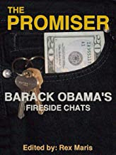 The Promiser: Barack Obama's Fireside Chats (English Edition)