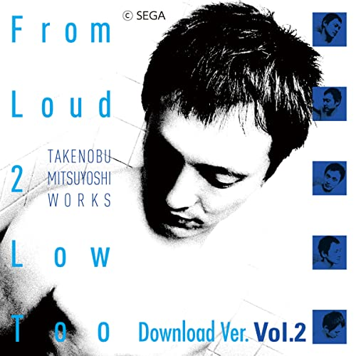 From Loud 2 Low Too Download Ver. Vol.2