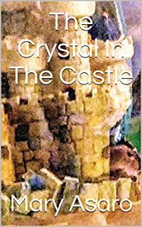 The Crystal In The Castle