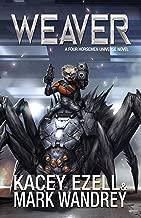Weaver (Four Horsemen Tales Book 2)