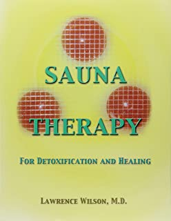 Sauna Therapy for Detoxification and Healing