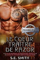 Le Cœur traître de Razor (L'Alliance t. 2) Format Kindle
