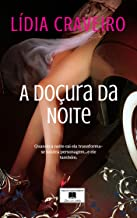 A Doçura da Noite: Atrai os mais solitários (Portuguese Edition)