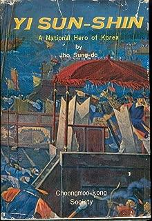 Yi Sun-Shin, A National Hero of Korea