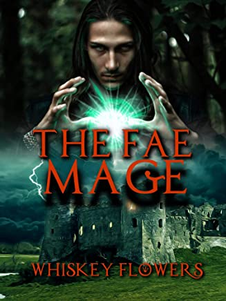 The Fae Mage