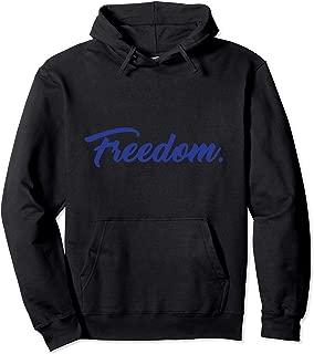 Freedom Isn't Free Patriotic Pullover Hoodie