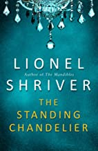 The Standing Chandelier: A Novella (English Edition)