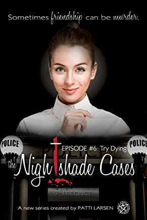 Try Dying: (Episode Six: The Nightshade Cases) (English Edition)